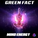 Green Fact - Mind Energy (Original Mix)