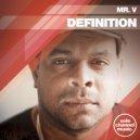 Mr. V - Definition (Soul Mix)