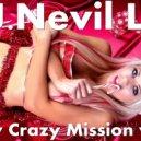 D.J.Nevil Life - New Crazy Mission vol.2 2018-19 (New Year) ()