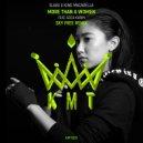 King Macarella x Slaax ft Aziza Karim - More Than a Woman (Sky Free Remix)