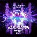 Planet Perfecto Knights - ResuRection (Maurice West Extended Remix)