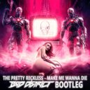 The Pretty Reckless - Make Me Wanna Die (Bad District Bootleg)