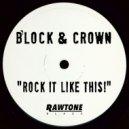 Block & Crown - Rock It Like This! (Original Mix)