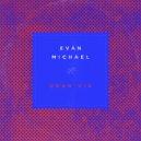 Evan Michael - Get over You (Original Mix)