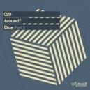 Around7 - Dice #1 (Original Mix)