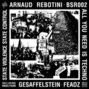 Arnaud Rebotini - All You Need Is Techno (Gesaffelstein Remix)