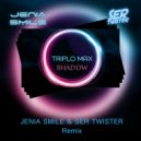 Triplo Max - Shadow (Jenia Smile & Ser Twister Extended Remix)