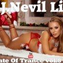 D.J.Nevil Life - A State Of Trance vol.8 2019 (Original Mix)