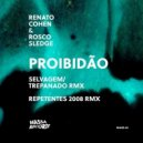 Renato Cohen, Rosco Sledge - Proibidao (Original 303 Mix)