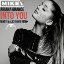 Ariana Grande - Into You (MiKey & Alex Lume Remix)