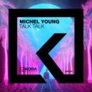 Michel Young - Talk Talk (Original mix)