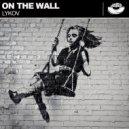 Lykov - On The Wall (Original Mix)