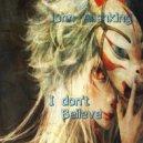 John Alishking - I don\'t beileve (Original Mix)