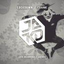Lockdown - Crank (Original Mix)