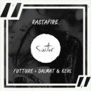 Futture + Dalmat & Kehl - RastaFire (Original Mix)