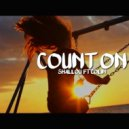 Shallou feat. Colin - Count On (Denis First Remix)