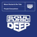 Moon Rocket & Re-Tide - People Everywhere (Jazz-N-Groove Prime Time Extended Mix)