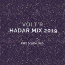 Volt\'R - Hadar Mix 2019 (FREE DOWNLOAD)