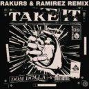 Dom Dolla - Take It (Rakurs & Ramirez Remix)
