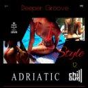 UUSVAN - ADRIATIC CHILL # 12 (Deeper Groove Style 2k19)