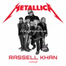 Metallica - Unforgiven (Rassell Khan Remix)