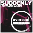 Suddenly - Now And Again (Original Mix)
