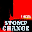 Syndiem - Stomp Change (Original Mix)
