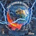 Al NeOn & Stoney Montana - The World Is Yours (Original Mix)