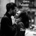 Yulianna - This Is Love ()
