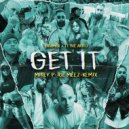 Dramos & TT The Artist - Get It (Mikey P & IceMeez Remix)