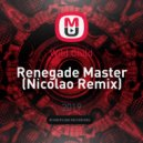 Wild Child - Renegade Master (Nicolao Remix)