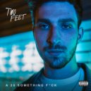 Two Feet - I Feel Like I\'m Drowning (Original Mix)