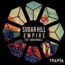 Sugar Hill - Empire (Original Mix)