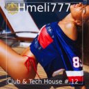 Hmeli777 - Club & Tech House #.12 ()