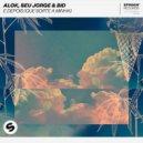 Seu Jorge, BiD, Alok - E Depois (Que Sorte A Minha) (Original Mix)