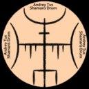 AndreyTus - Shamans Drum # 98 (podcast)