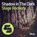 Stage Rockers - Shadow in the Dark (Original Club Mix)
