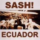 Sash feat. Rodriguez - Ecuador (Chuck & Norris Remix)