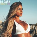 Dj Dark - Summer of Love (June 2019) (Mix)