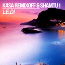 Kasa Remixoff & Shamtu1 - LE.DI (Original Mix)