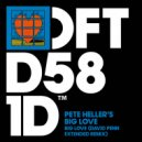 Pete Heller\'s Big Love - Big Love (David Penn Extended Remix)
