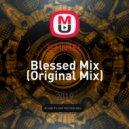 DJ iNTEL - Blessed Mix ()