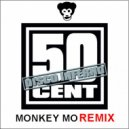 50 Cent - Disco Inferno (Monkey MO Remix)