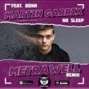 Martin Garrix feat. Bonn - No Sleep (Metrawell Remix)