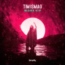 Tim Ismag - Work (VIP)