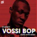 Stormzy - Vossi Bop (James Hype Remix Extended)