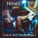 Hmeli777 - Club & Tech House #.13 ()