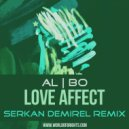 al l bo - Love Affect (Serkan Demirel Remix)