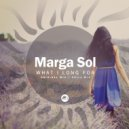 Marga Sol - What I Long For (Chill Mix)