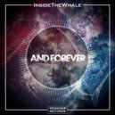 InsideTheWhale - And Forever (Original Mix)